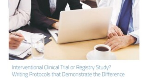 Interventional Clinical Trial or Registry Study? Writing Protocols that Demonstrate the Difference