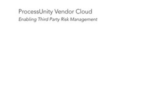 GRC 20/20 Research: ProcessUnity Vendor Cloud