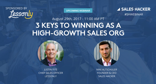 3 Keys to Winning as a High-Growth Sales Org