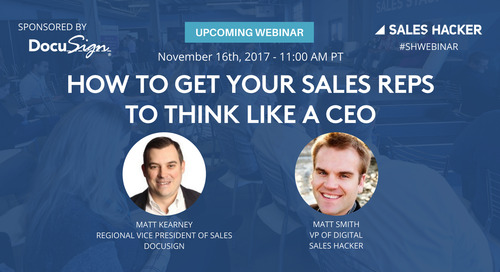 How to Get Your Sales Reps to Think Like a CEO