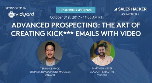Advanced Prospecting: The Art of Creating Kick*** Emails with Video