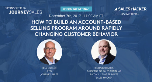 How to Build an Account-Based Selling Program Around Rapidly Changing Customer Behavior
