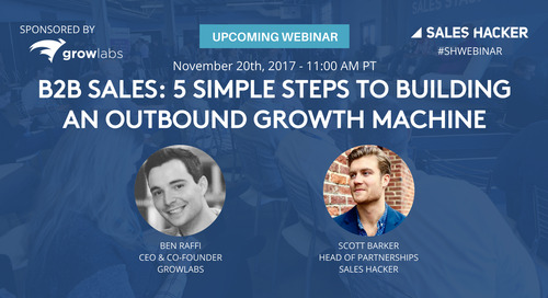 B2B Sales: 5 Simple Steps to Building an Outbound Growth Machine