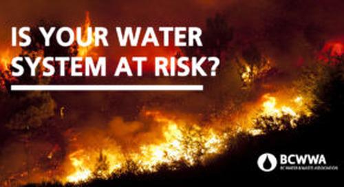 March 13: BCWWA Interface Fires Workshop: Risks & Mitigation