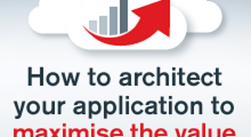 5 ways to architect your application to maximise the value of the cloud