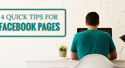 4 Quick Tips for Facebook Pages
