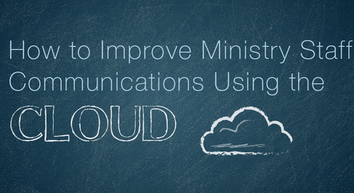 How to Improve Ministry Staff Communications Using the Cloud