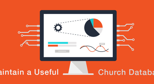 How to Maintain a Useful Church Database