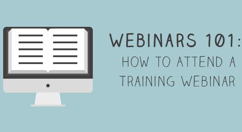 Webinars 101: How to Attend a Training Webinar