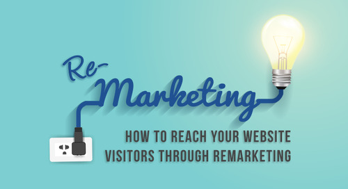 How to Reach Your Website Visitors through Remarketing