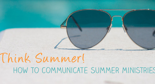 Think Summer! How to Communicate Summer Ministries