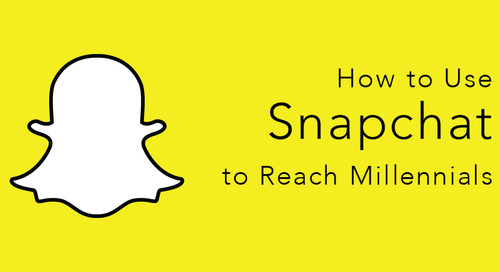 How to Use Snapchat to Reach Millennials