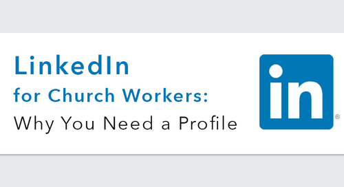 LinkedIn for Church Workers: Why You Need a Profile