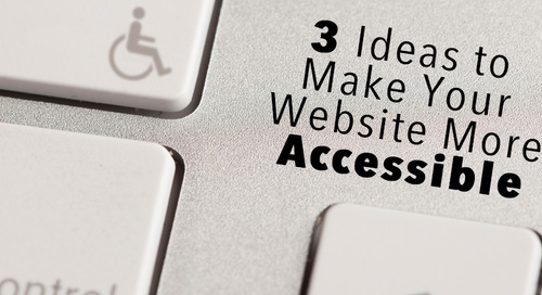 3 Ideas to Make Your Website More Accessible