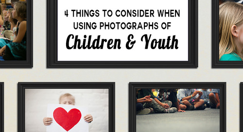 4 Things to Consider When Using Photographs of Children & Youth