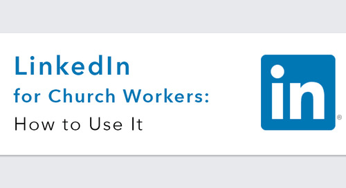 LinkedIn for Church Workers: How to Use It
