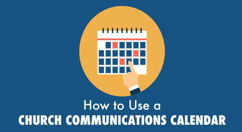 How to Use a Church Communications Calendar