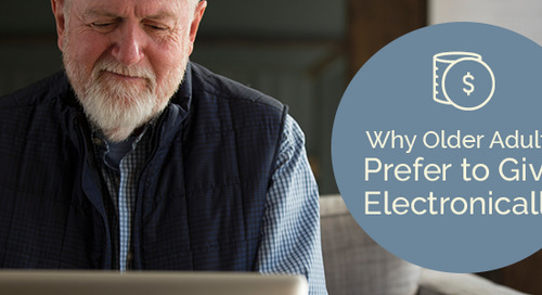 Why Older Adults Prefer to Give Electronically