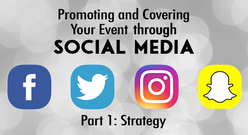 Promoting and Covering Your Event through Social Media (Part 1)