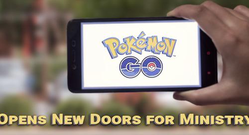 Pokémon GO Opens New Doors for Ministry