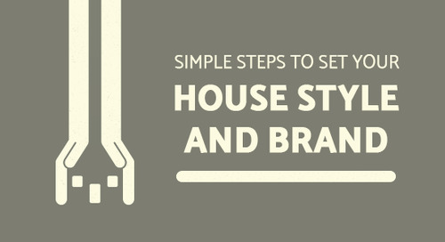 Simple Steps to Set Your House Style and Brand