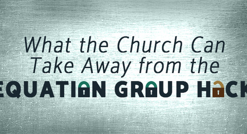 What the Church Can Take Away from the Equation Group Hack