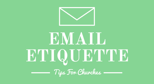 Email Etiquette Tips for Churches