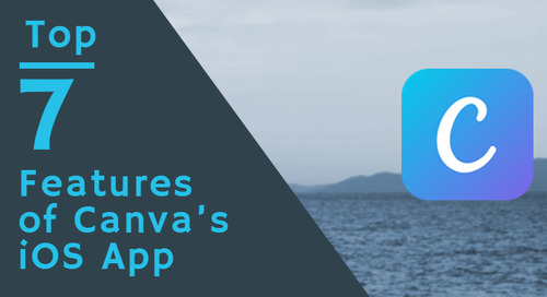 Top 7 Features of Canva's iOS App