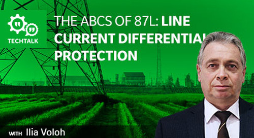 The ABCs of 87L: Line Current Differential Protection
