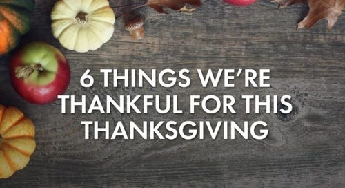 6 Things We're Thankful for This Thanksgiving