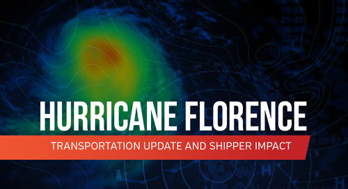 Hurricane Florence – Transportation Update and Shipper Impact