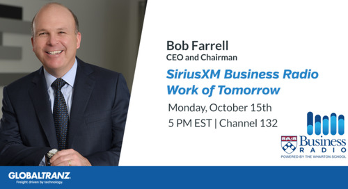 GlobalTranz CEO Bob Farrell to be Featured on SiriusXM Work of Tomorrow