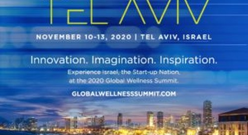 2020 Global Wellness Summit, Tel Aviv – Israel