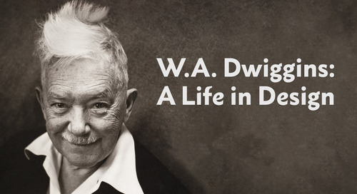 """""""W. A. Dwiggins: A Life in Design"""" – An Interview with Rob Saunders"""