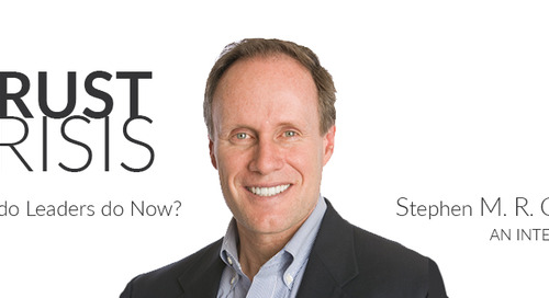 """The Trust Crisis: What Do Leaders Do Now?"" 