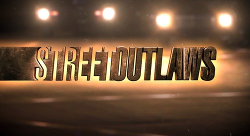 Discovery Channel: Street Outlaws [Returning Series]