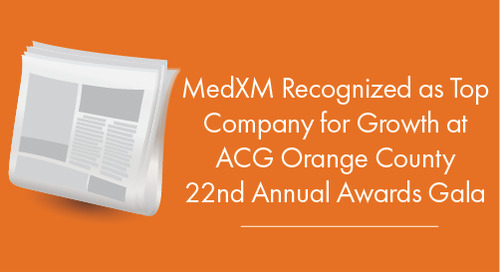 MedXM Recognized as Top Company for Growth  at ACG Orange County 22nd Annual Awards Gala