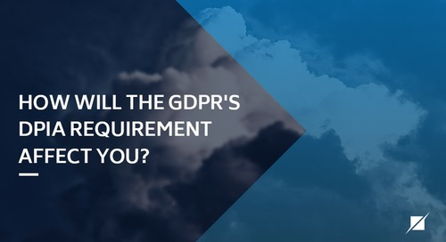 How will the GDPR's DPIA requirement affect you?