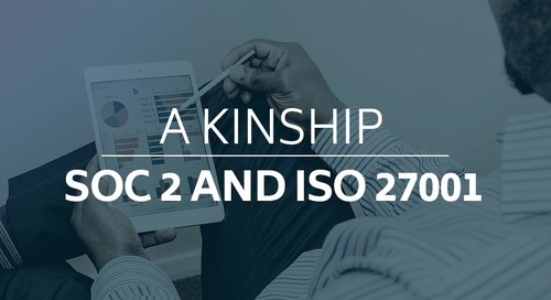 A Kinship: SOC 2 and ISO 27001