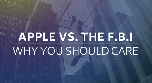 Apple vs. the F.B.I.: Why you should care