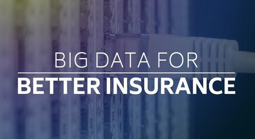 Big Data for Better Insurance