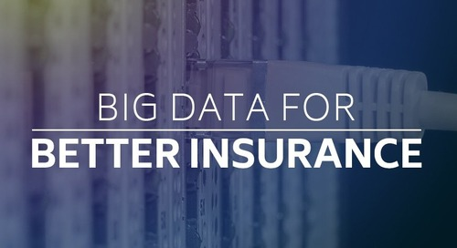 Big Data for Better Insurance