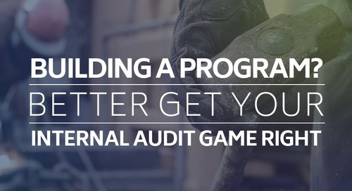Building a program? Better get your internal audit game right