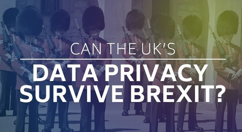 Can The UK's Data Privacy Survive Brexit?