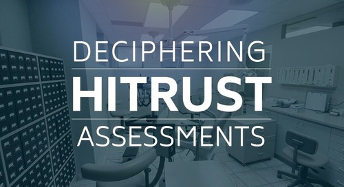 Deciphering HITRUST Assessments