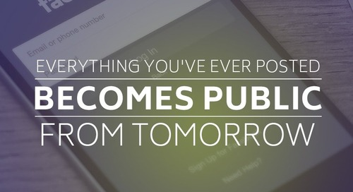 Everything you've ever posted becomes public from tomorrow