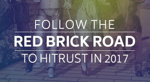 Follow The Red Brick Road to HITRUST in 2017