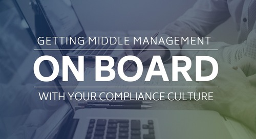 Getting Middle Management On Board with Your Compliance Culture