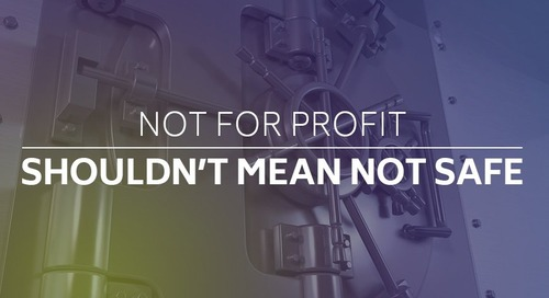 Not For Profit Shouldn't Mean Not Safe
