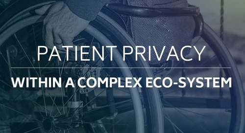 Patient Privacy within a Complex Eco-System